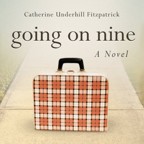 Going on Nine audiobook cover art