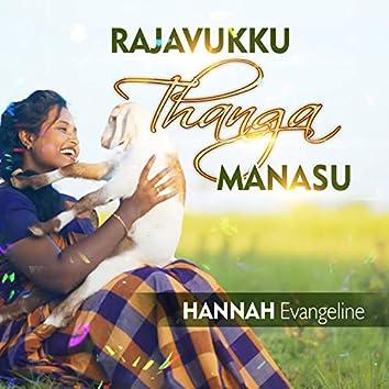 Rajavuku Thanga Manasu