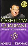 Rich Dad's Cashflow Quadrant - Guide to Financial Freedom by Robert Kiyosaki (2011) Mass Market Paperback - Plata Publishing