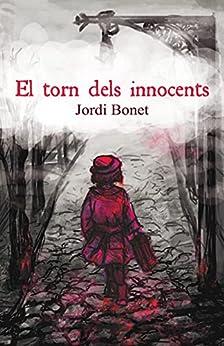 EL TORN DELS INNOCENTS (Catalan Edition) PDF EPUB Gratis descargar completo