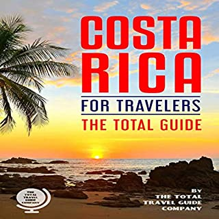 Costa Rica for Travelers. the Total Guide: The Comprehensive Traveling Guide for All Your Traveling Needs.                   著者:                                                                                                                                 THE TOTAL TRAVEL GUIDE COMPANY                               ナレーター:                                                                                                                                 Talece Brown                      再生時間: 2 時間  37 分     レビューはまだありません。     総合評価 0.0