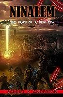 Ninalem: The Dawn of A New Era (Book)