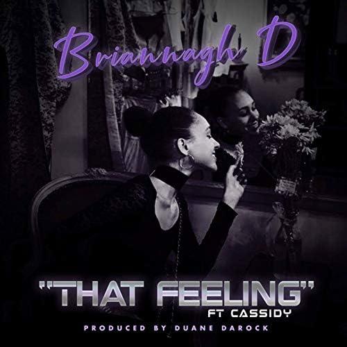 Briannagh D feat. Cassidy