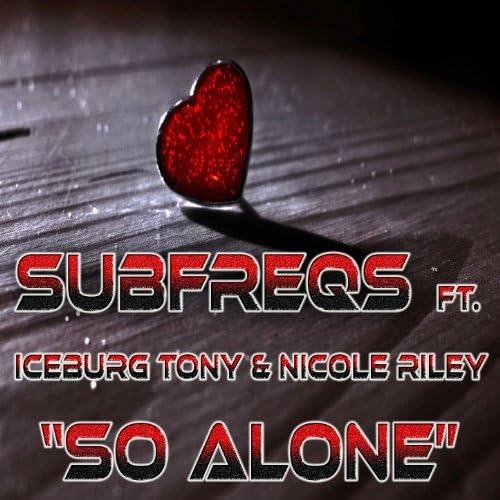 SubFreqs feat. Nicole Riley & Iceburg Tony