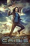 Diplomatic Crisis (The Empress' Spy Book 2)