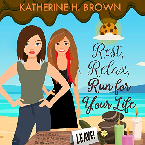 Rest, Relax, Run for Your Life Audiobook By Katherine H. Brown cover art