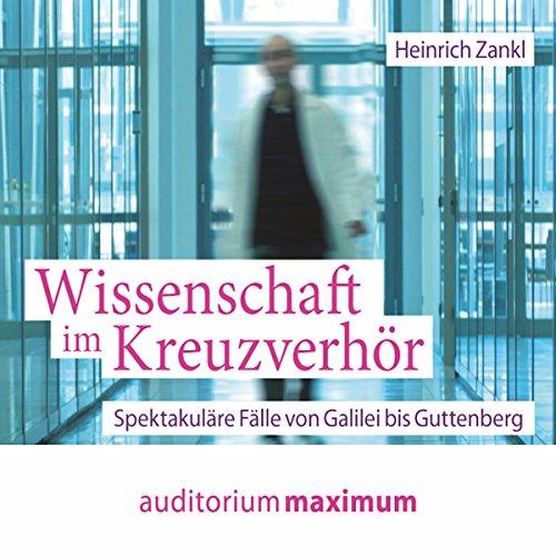 Wissenschaft im Kreuzverhör audiobook cover art