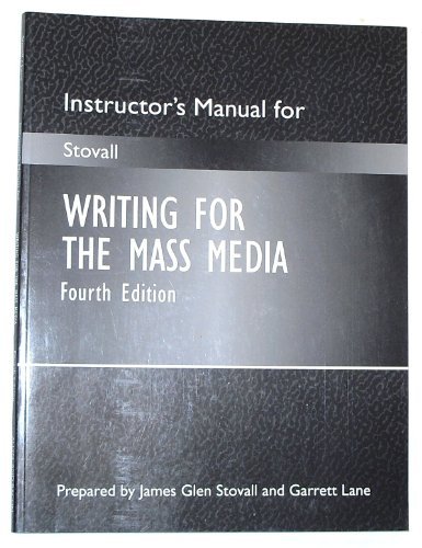 Writing For The Mass Media, Instructor's Manual