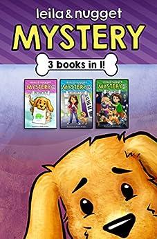 Leila and Nugget Mystery Collection #1 by [Deserae Brady, Dustin Brady]