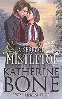 A Sprig of Mistletoe (Miracle Express)