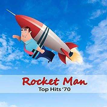 Top Hits '70: Rocket Man