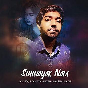 Sihinayak Nam (feat. Ravindu Ekanayake)