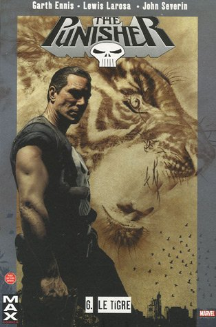 The Punisher, Tome 6 : Le Tigre