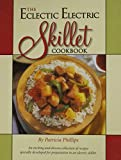 The Eclectic Electric Skillet Cookbook