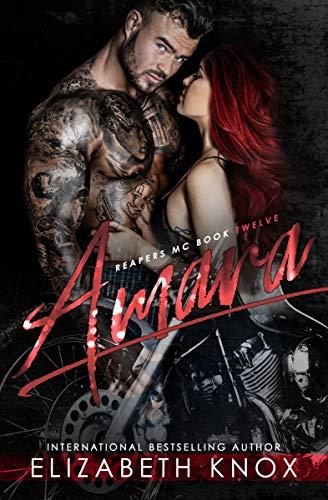 Amara (Reapers MC Book 12)
