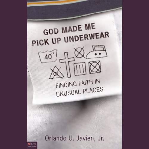 God Made Me Pick Up Underwear     Finding Faith in Unusual Places              Di:                                                                                                                                 Orlando U. Javien Jr.                               Letto da:                                                                                                                                 Sean Kilgore                      Durata:  2 ore e 42 min     Non sono ancora presenti recensioni clienti     Totali 0,0