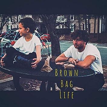 Brown Bag Life