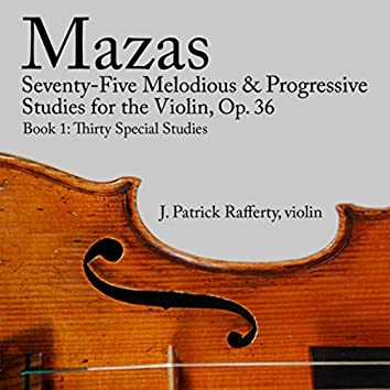 Mazas Seventy-Five Melodious and Progressive Studies for the Violin, Op. 36, Book 1
