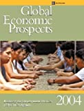 Global Economic Prospects, 2004: Realizing the Development Promise of the Doha Agenda (Global Economic Prospects and the Developing Countries)