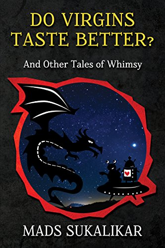 Do Virgins Taste Better?: And Other Tales of Whimsy (English Edition)