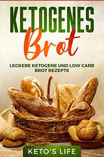 Ketogenes Brot: Leckere Ketogene und Low Carb Brot Rezepte