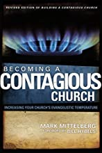 Becoming a Contagious Church: Increase the Evangelistic Temperature in Your Church: Increasing Your Church