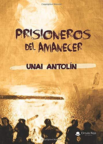 Prisioneros del amanecer