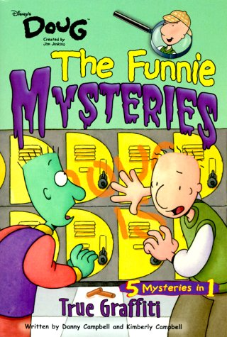 Funnie Mysteries: True Graffiti - Book #2