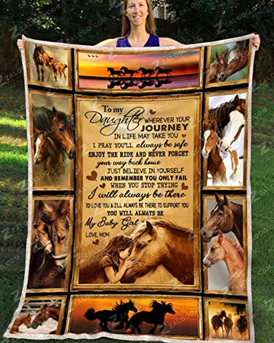 to My Daughter Blanket with Horse Blanket Fleece Blanket/Velveteen Plush Blanket 30x40,50x60,60x80 Fleece Blanket/Velveteen Plush Blanket 30x40,50x60,60x80.