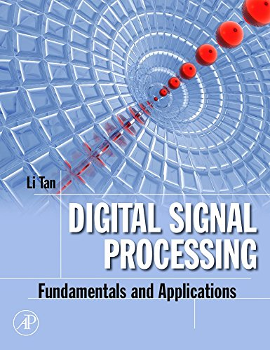 Digital Signal Processing: Fundamentals and Applications (Digital Signal Processing SET)