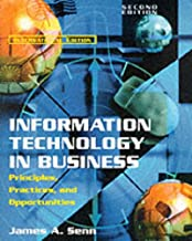 Information Technology in Business: Principles, Practices, and Opportunities: International Edition