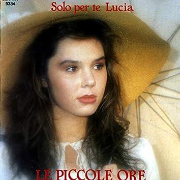 Solo per te Lucia