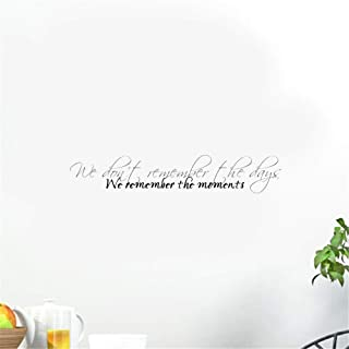 Motivational Wall Sticker Quotes We Don't Remember The Days, We Remember The Moments Home Décor