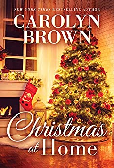 Christmas at Home by [Carolyn Brown]