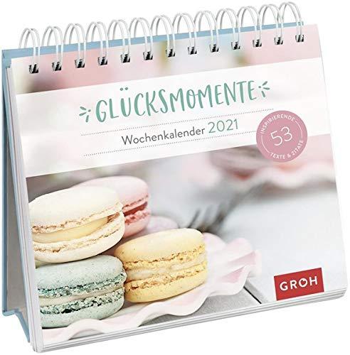 Glücksmomente 2021: Aufstell-Kalender mit Wochenkalendarium