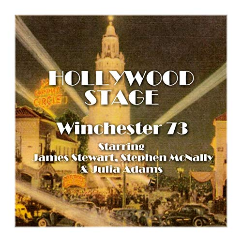 Hollywood Stage - Winchester '73 audiobook cover art