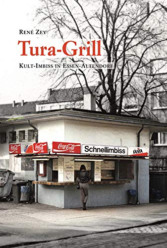 Tura-Grill: Kult-Imbiss in Essen-Altendorf