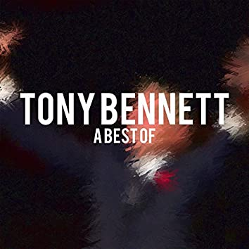 Tony Bennett - A Best Of