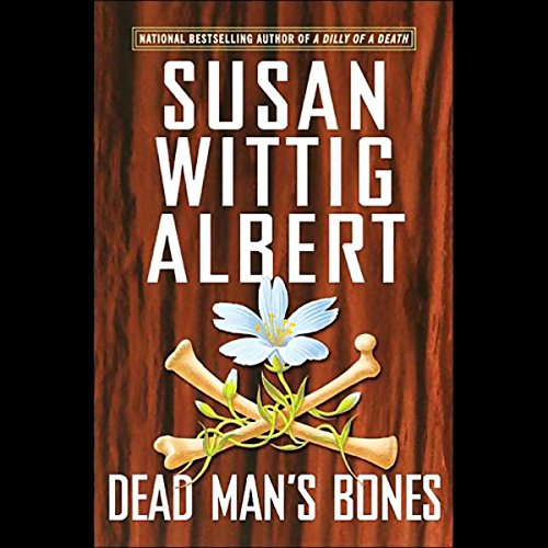 Dead Man's Bones (China Bayles #13) audiobook cover art