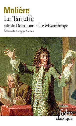 Le Tartuffe, Dom Juan, Le Misanthrope
