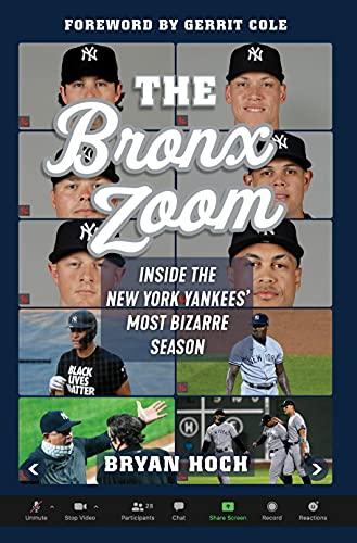 The Bronx Zoom: Inside the New York Yankees' Most Bizarre Season (English Edition)