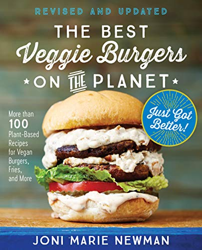 Newman, J: Best Veggie Burgers on the Planet, revised and up