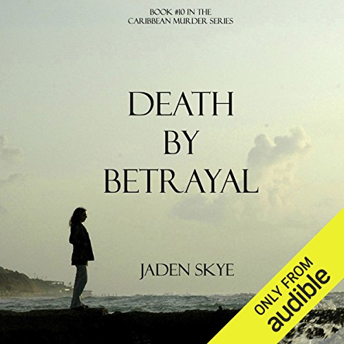 Death by Betrayal audiobook cover art
