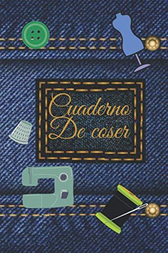 Libro de costura: Todo para notar sus inspiraciones, sus proyectos, su material