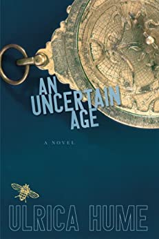 [Ulrica Hume]のAn Uncertain Age (English Edition)