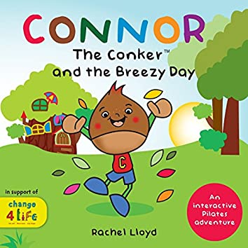 Connor The Conker 'and The Breezy Day'