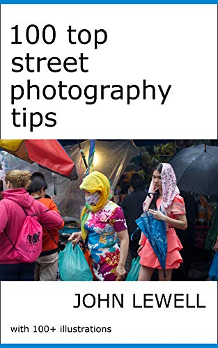 100 Top Street Photography Tips (English Edition)