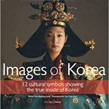 Images of Korea (12 Cultural symbols showing the true insideof Korea) by Yoo Myeong-jong and Lee Gap-chul