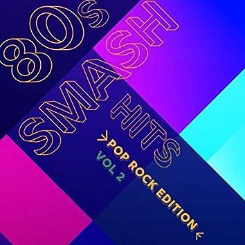 80s Smash Hits - Pop Rock Edition (Vol.2)