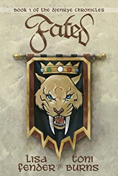 Fated: Book 1 of the Djenrye Chronicles by [Lisa Fender, Toni Burns, Mike Kloepfer]